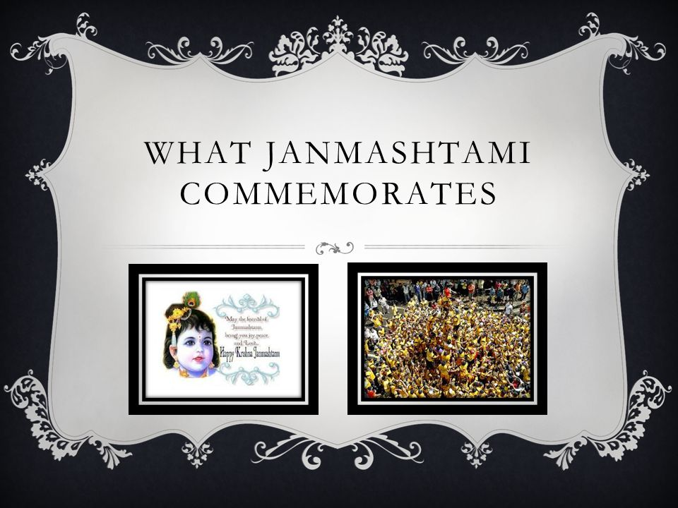 WHAT JANMASHTAMI COMMEMORATES