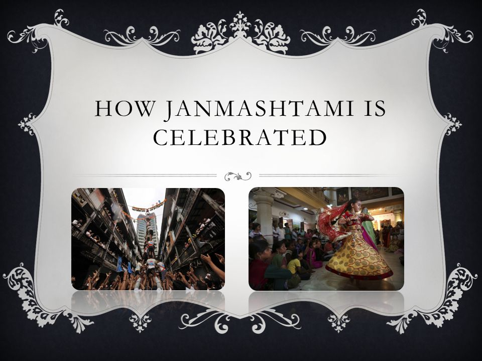 HOW JANMASHTAMI IS CELEBRATED