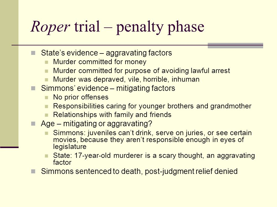 Roper trial – penalty phase State's evidence – aggravating factors Murder committed for money Murder committed for purpose of avoiding lawful arrest M