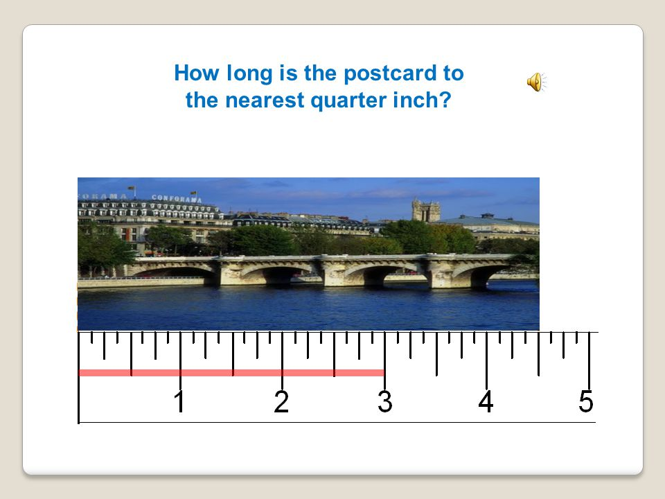 How long is the postcard to the nearest quarter inch