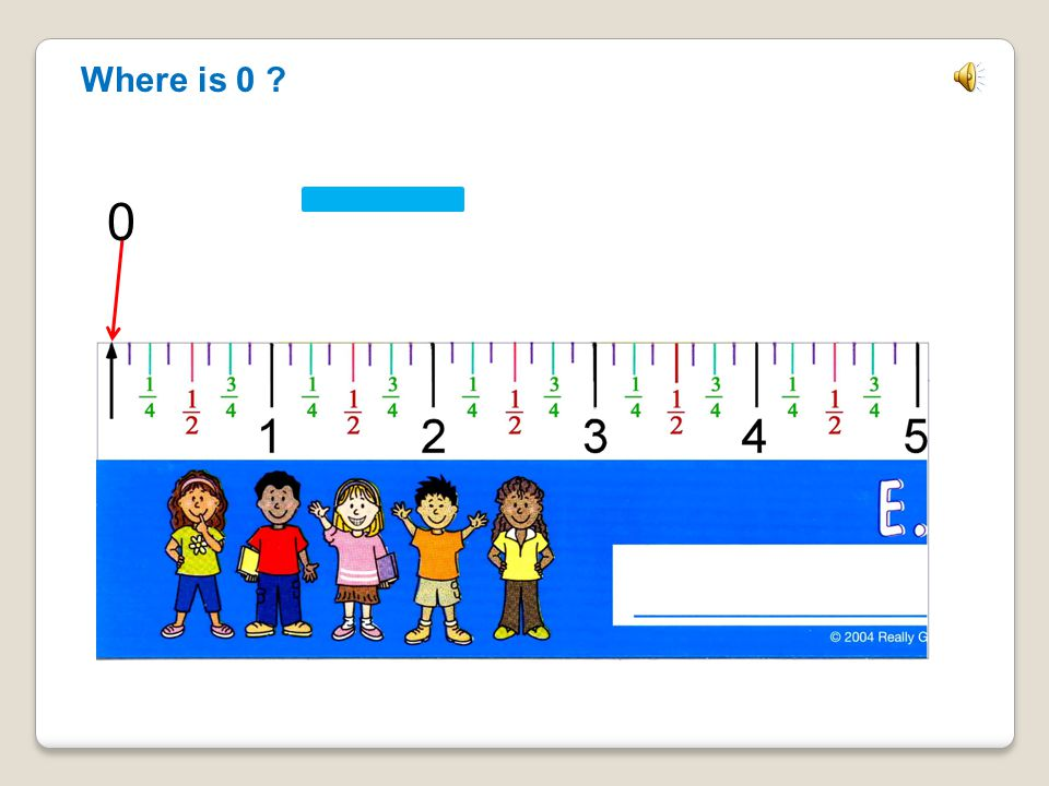 Let's Measure ● I will show you some things to measure.