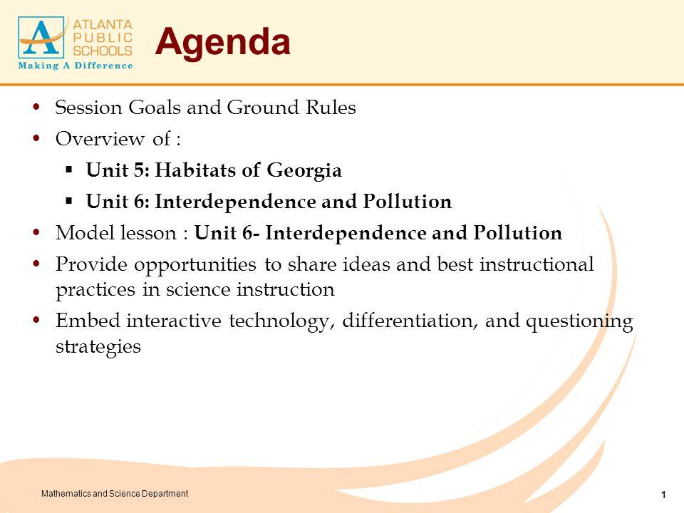 Mathematics and Science Department Unit 5: Habitats of Georgia Enduring Understandings 1.