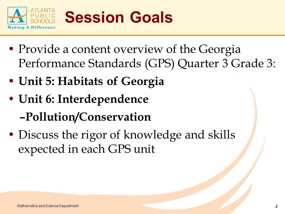 Mathematics and Science Department Unit 5: Habitats of Georgia Enduring Understandings 5.