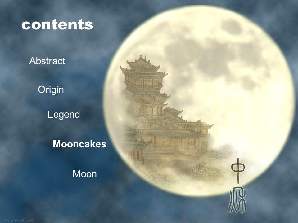 contents Abstract Origin Legend Mooncakes Moon