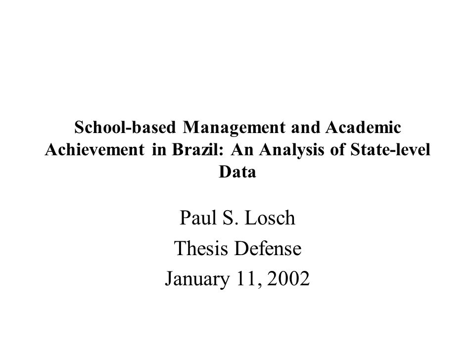 School-based Management and Academic Achievement in Brazil: An Analysis of State-level Data Paul S.
