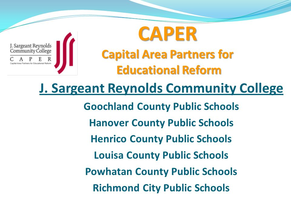 CAPER Capital Area Partners for Educational Reform J.