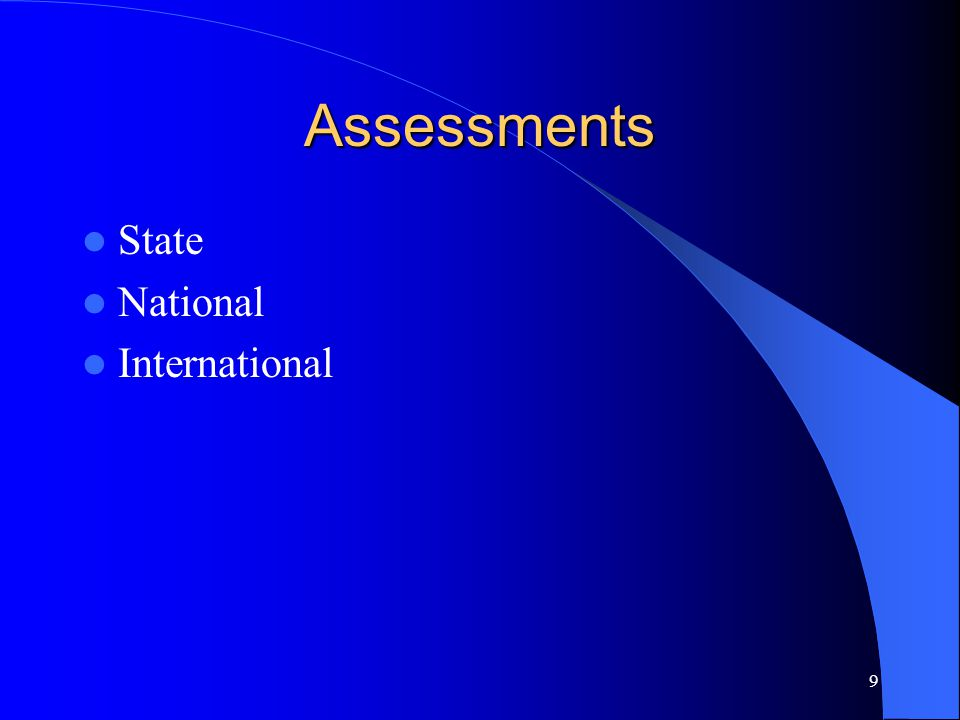 9 Assessments State National International