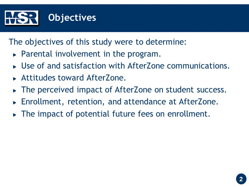 2 Objectives The objectives of this study were to determine: Parental involvement in the program.