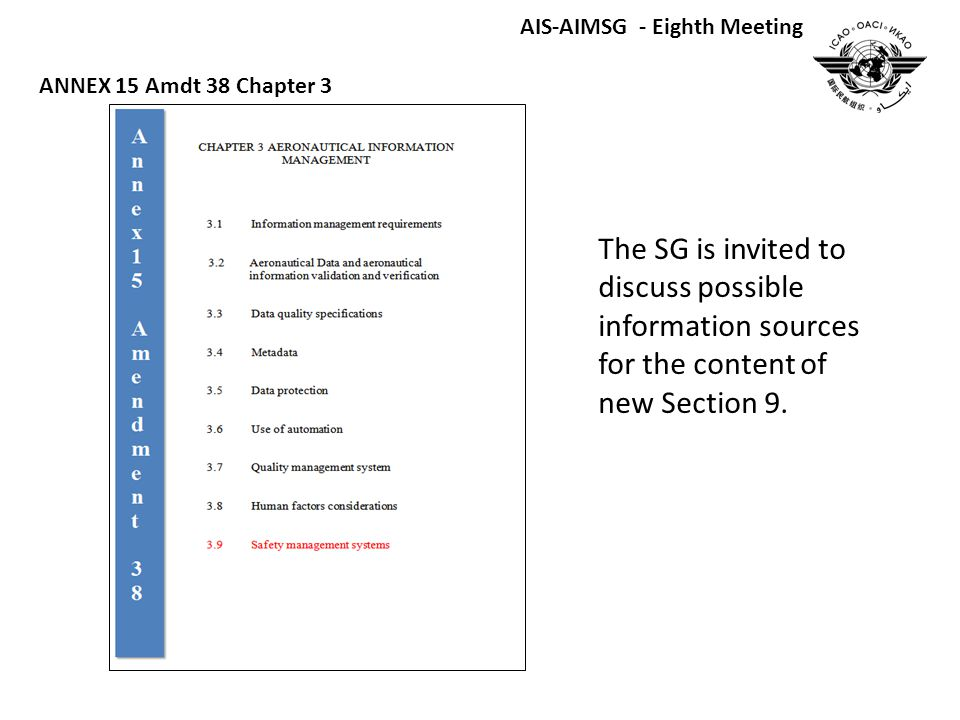 The SG is invited to discuss possible information sources for the content of new Section 9.