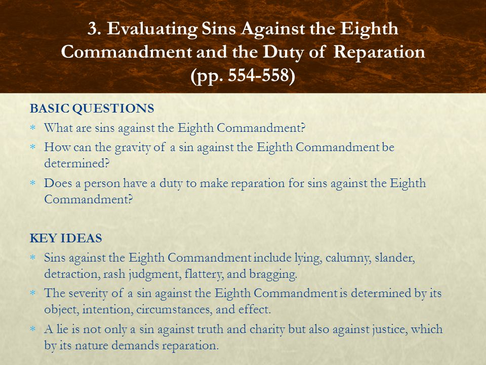BASIC QUESTIONS  What are sins against the Eighth Commandment.