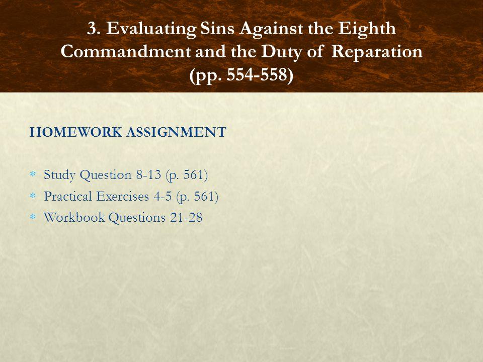 HOMEWORK ASSIGNMENT  Study Question 8-13 (p. 561)  Practical Exercises 4-5 (p.