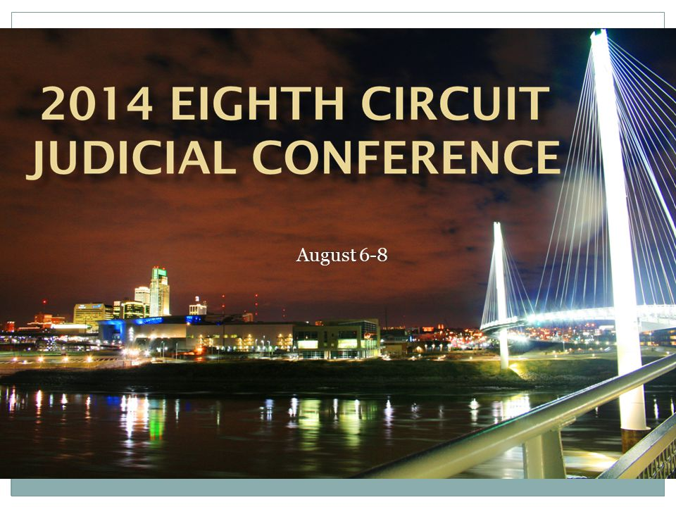 August 6-8