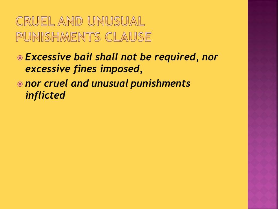  Gives you protection from:  Exaggerated bail amounts  Ridiculous fines  Getting smacked around for no reason