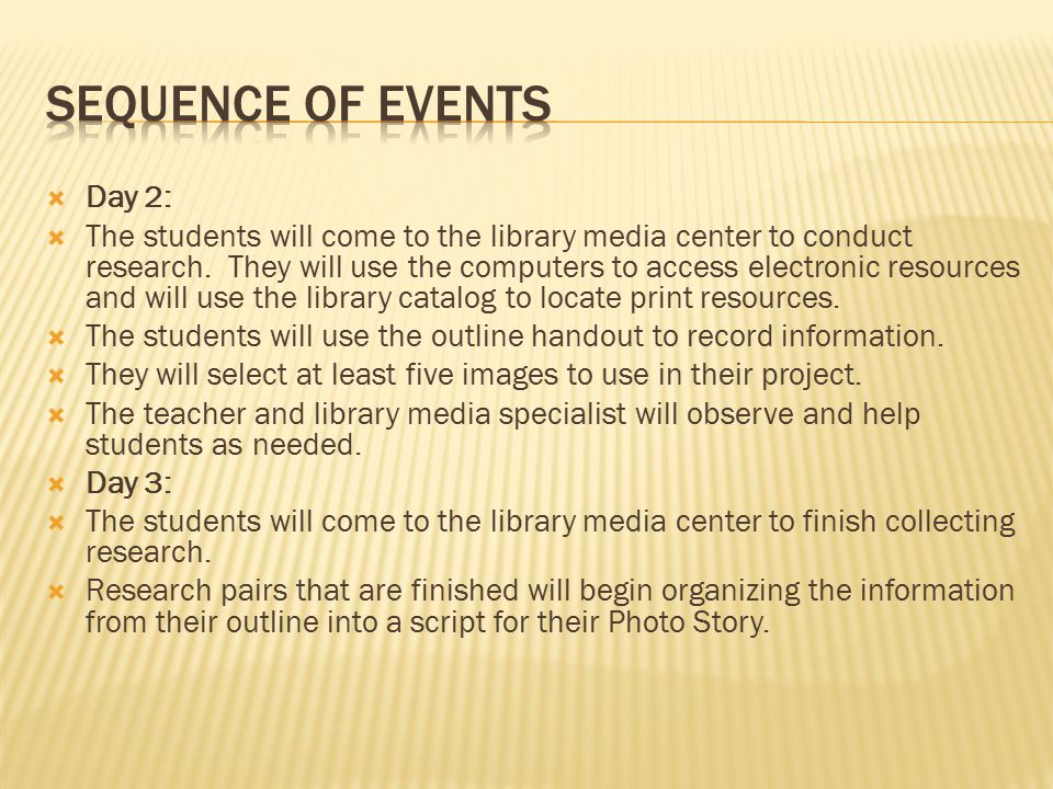  Day 2:  The students will come to the library media center to conduct research.