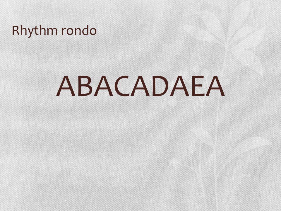 Rhythm rondo ABACADAEA