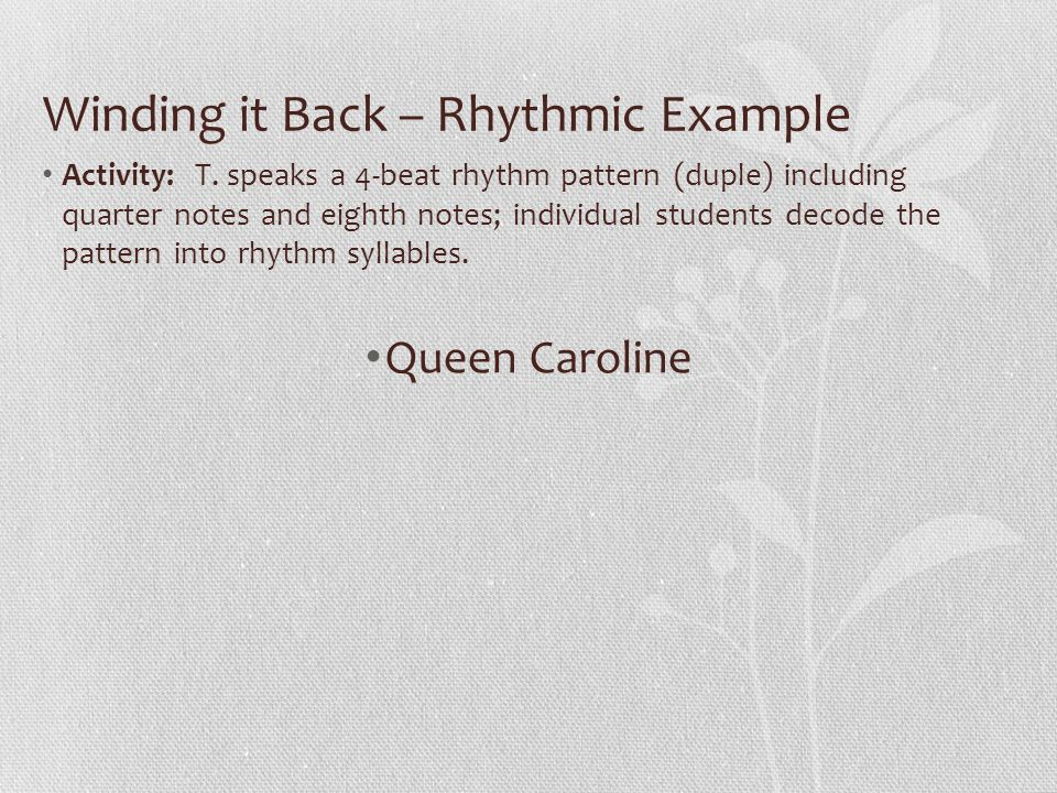Winding it Back – Rhythmic Example Activity: T.