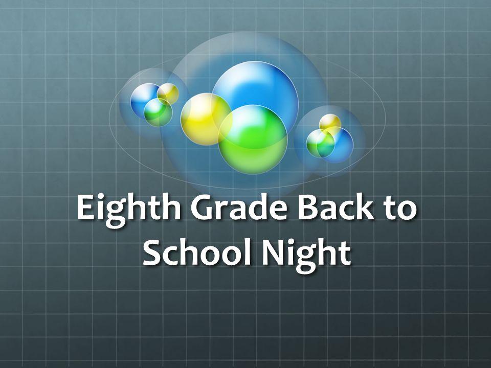 Eighth Grade Back to School Night