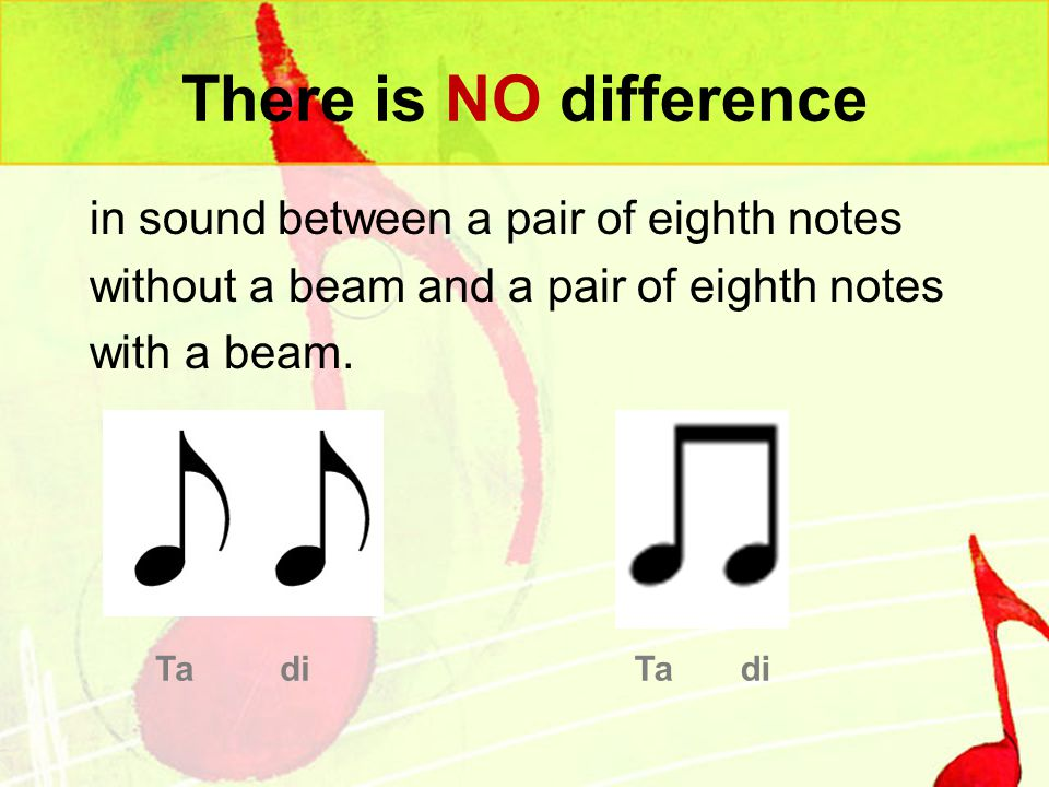 There is NO difference in sound between a pair of eighth notes without a beam and a pair of eighth notes with a beam.