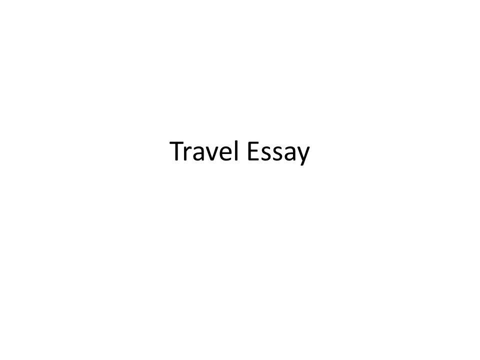 Travel Essay