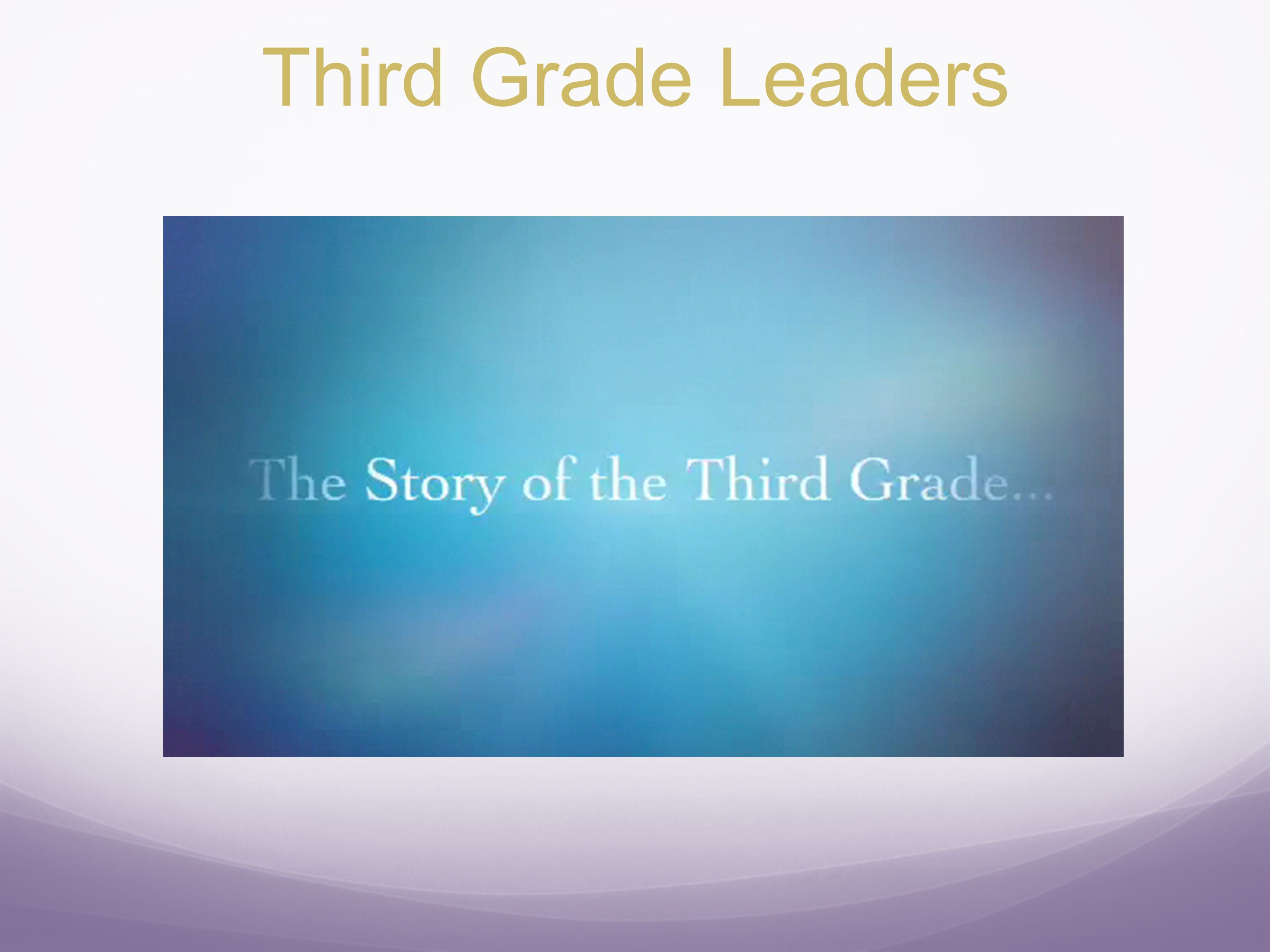 Third Grade Leaders