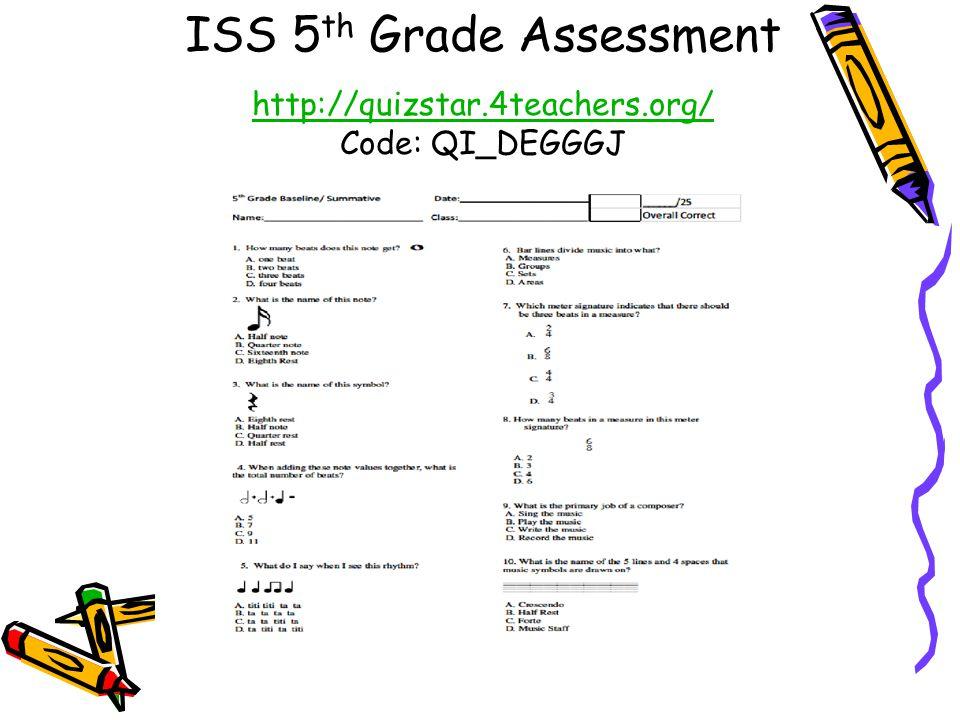 ISS 5 th Grade Assessment http://quizstar.4teachers.org/ Code: QI_DEGGGJ