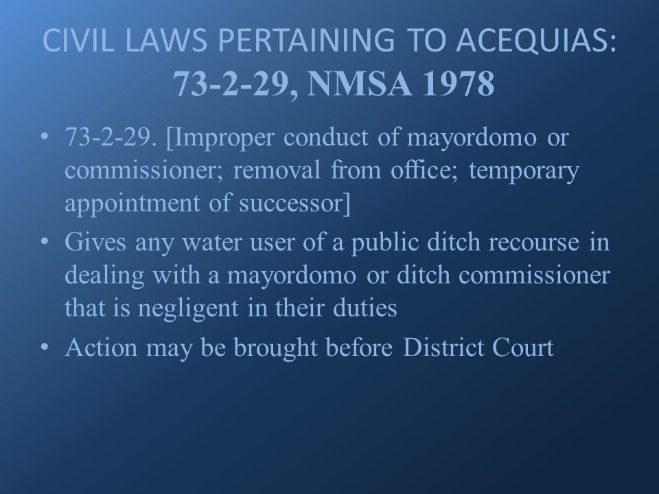 CIVIL LAWS PERTAINING TO ACEQUIAS: 73-2-29, NMSA 1978 73-2-29.