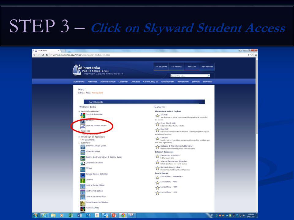 STEP 3 – Click on Skyward Student Access