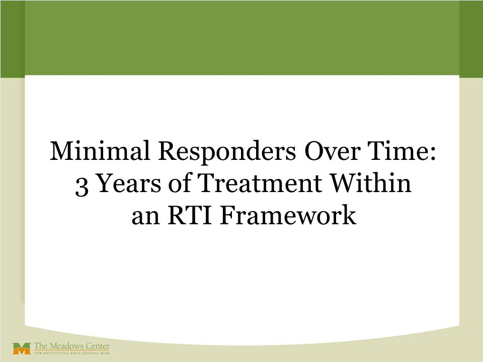 Minimal Responders Over Time: 3 Years of Treatment Within an RTI Framework