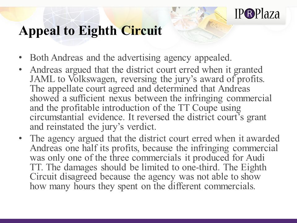 Appeal to Eighth Circuit Both Andreas and the advertising agency appealed.