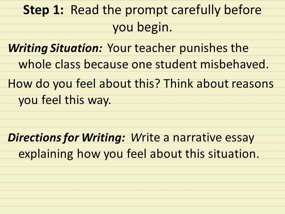 Step 2: Take a stand. Think about the story you are going to tell that relates to the prompt.