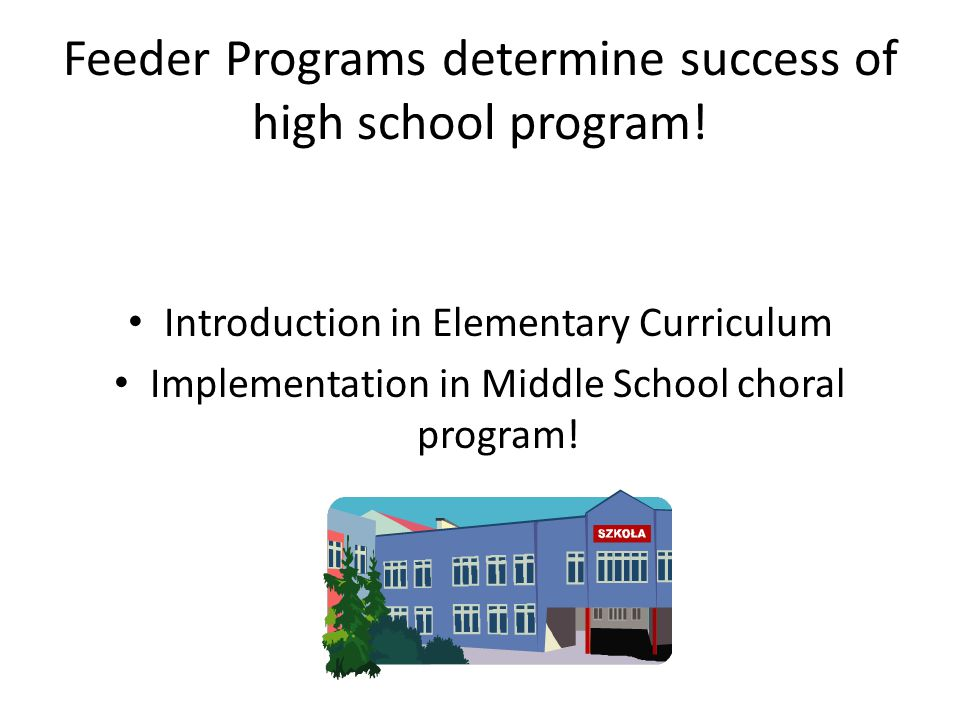 Feeder Programs determine success of high school program.
