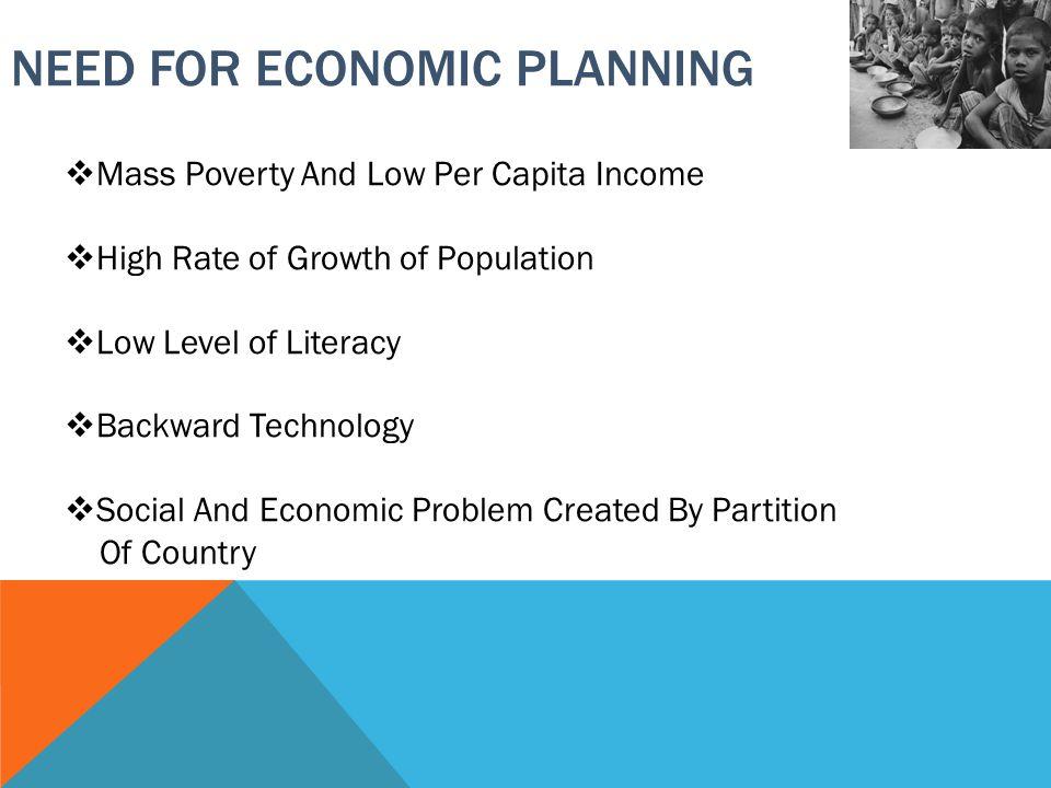 OBJECTIVES OF ECONOMIC PLANNING  Economic Growth.