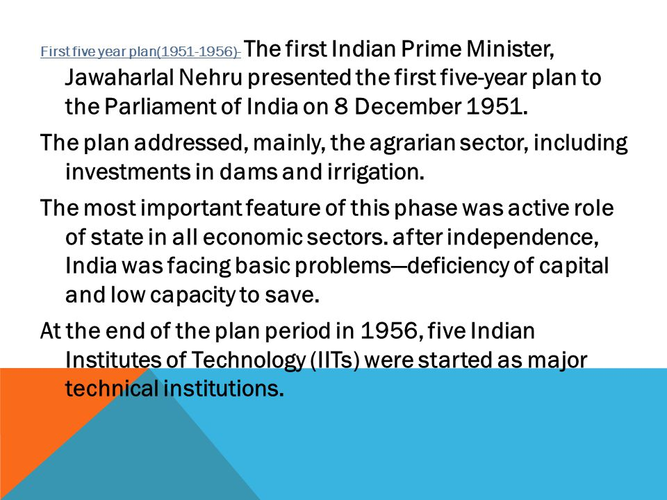 12 TH FIVE YEAR PLAN The Union Cabinet on 4 October 2012 approved the 12th five-year plan with its aim to renew Indian economy and use the funds from government in improving the facilities of education, sanitation and health.