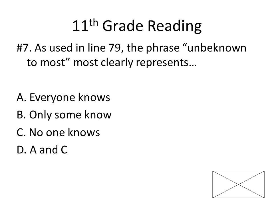 11 th Grade Reading #7.
