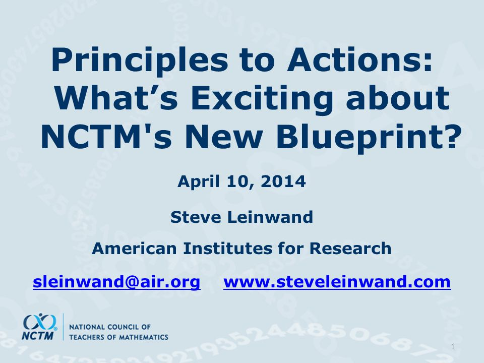 Principles to Actions: What's Exciting about NCTM s New Blueprint.