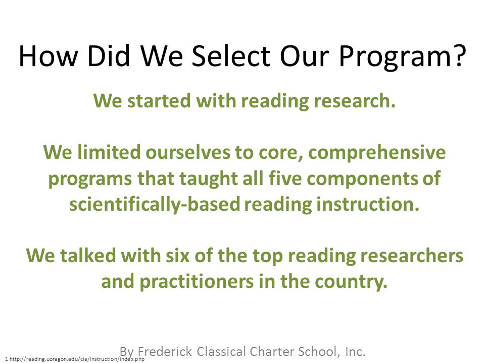 By Frederick Classical Charter School, Inc. How Did We Select Our Program.