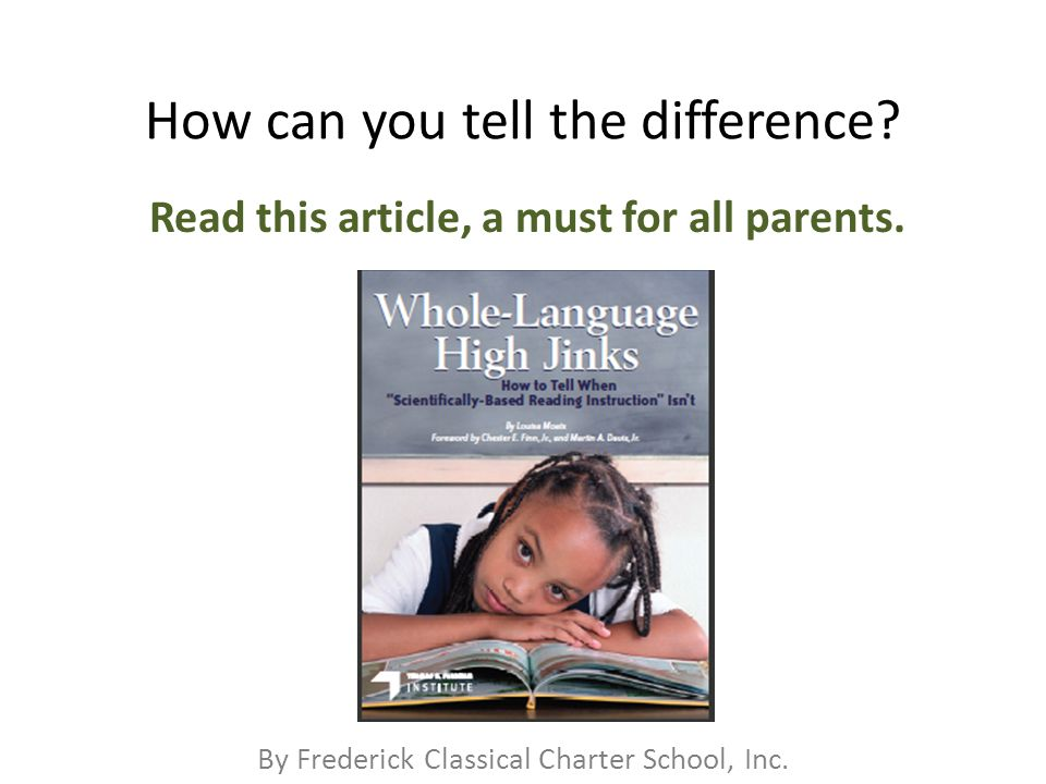 By Frederick Classical Charter School, Inc. How can you tell the difference.
