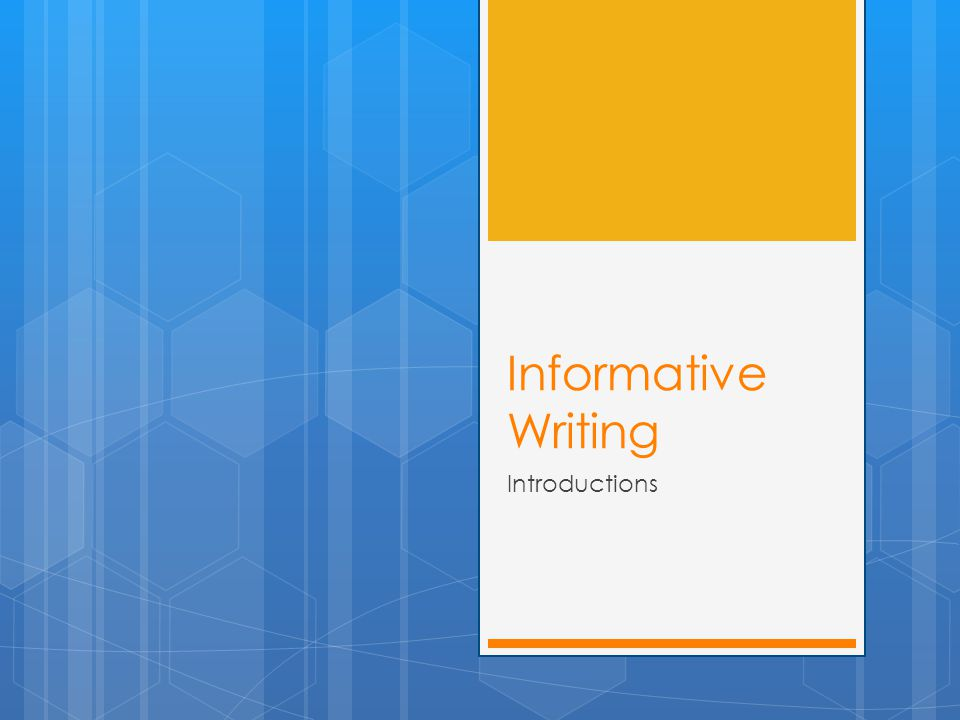 Informative Writing Introductions