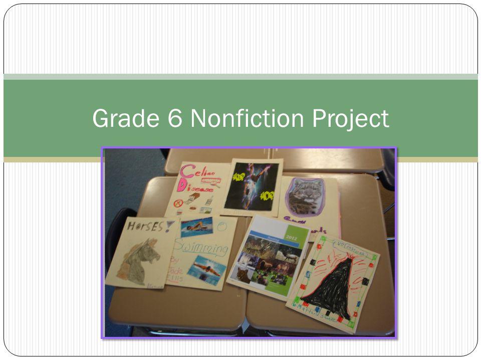 Grade 6 Nonfiction Project