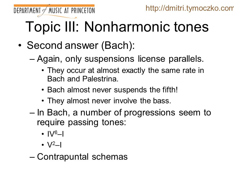 Topic III: Nonharmonic tones http://dmitri.tymoczko.com A-G D-C
