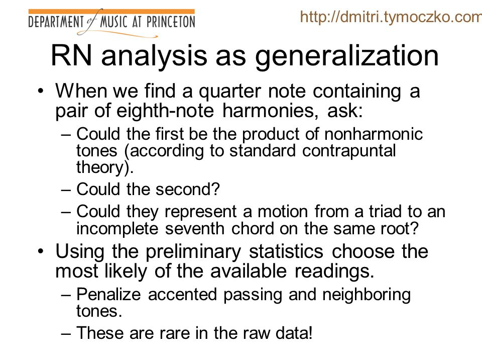 RN analysis as generalization Using only the 4/4 chorales, gather rhythmicized data on the harmonic progressions.