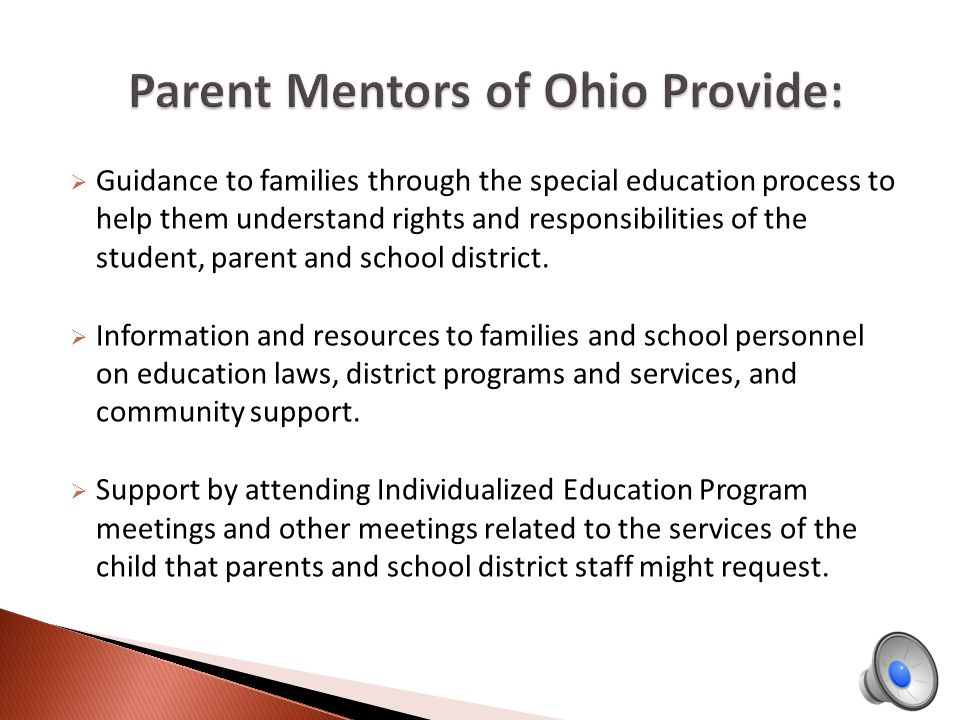 All Parent Mentor services are provided at no cost to families.