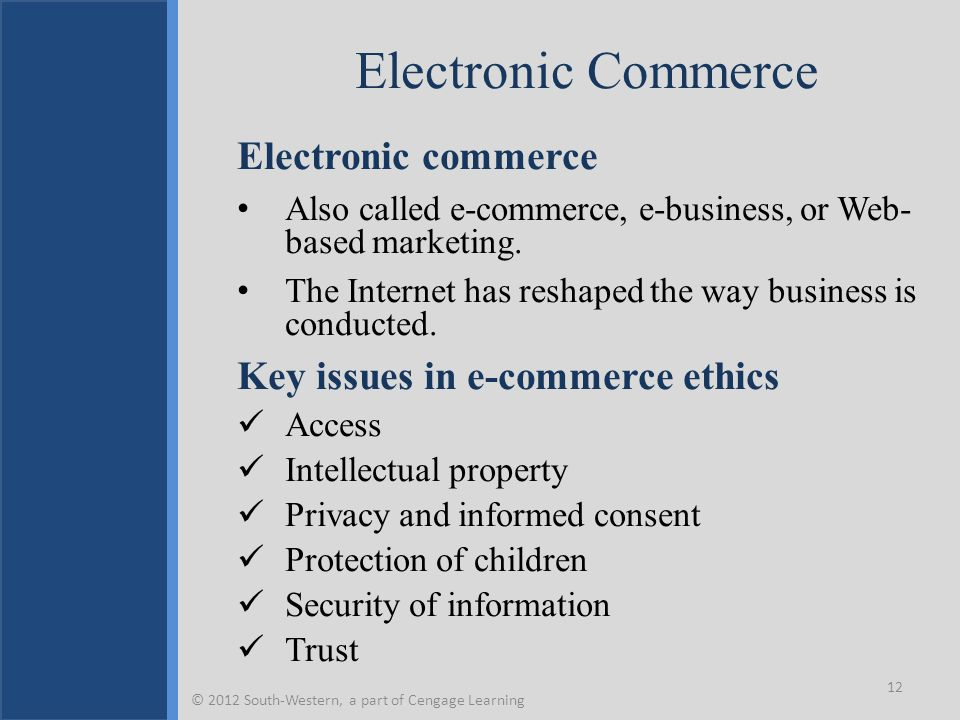 Electronic Commerce Electronic commerce Also called e-commerce, e-business, or Web- based marketing. The Internet has reshaped the way business is con