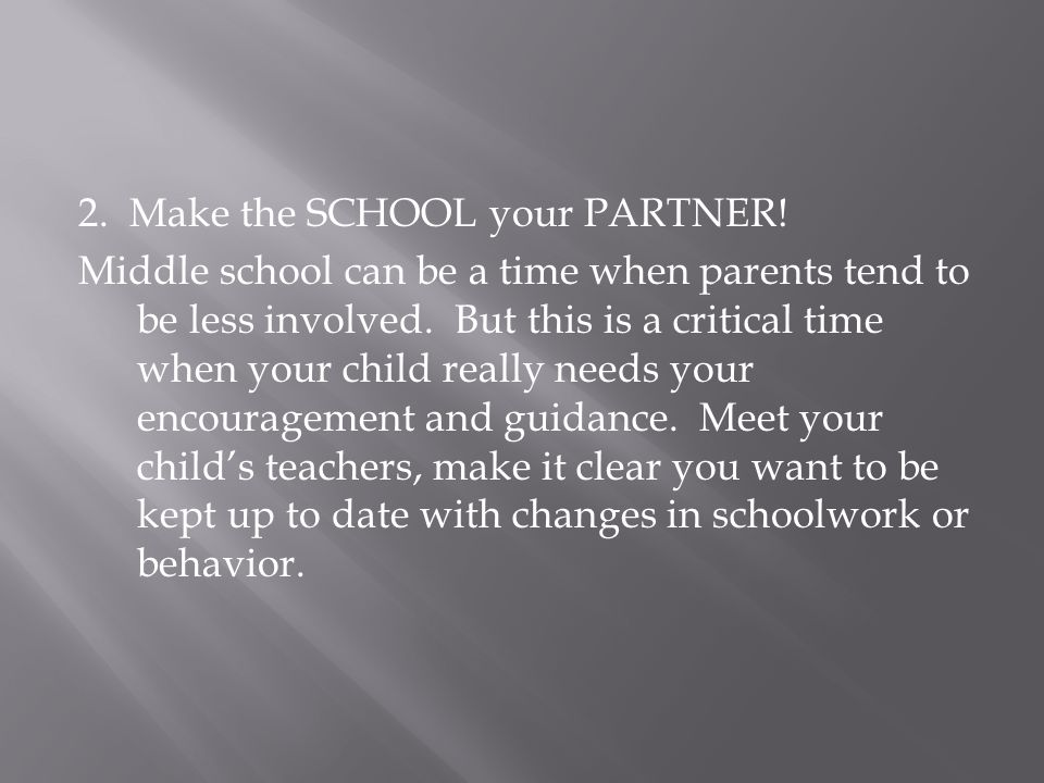 3.Get VERY involved in your child's choice of classes.