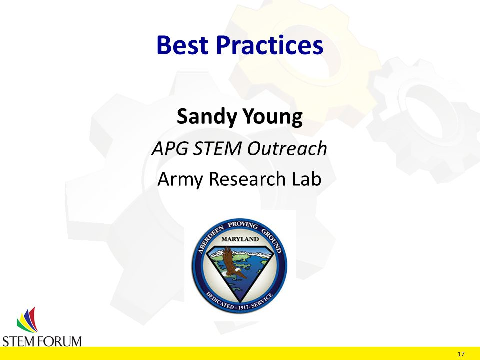 17 Best Practices Sandy Young APG STEM Outreach Army Research Lab
