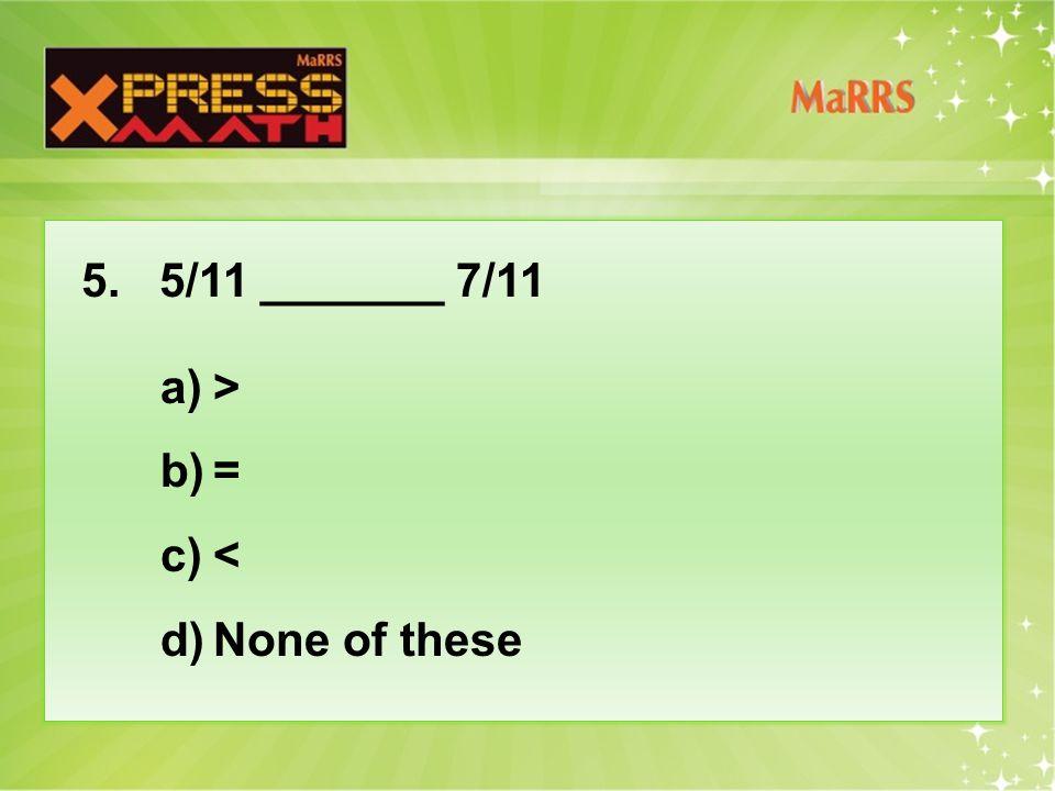 26. What is 2 in 6 ÷ 2 = 3 a)Quotient b)Divisor c)Minuend d)Remainder
