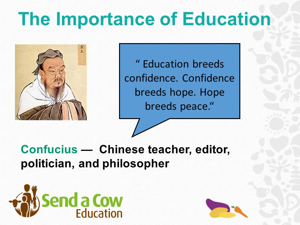 Education breeds confidence.Confidence breeds hope.