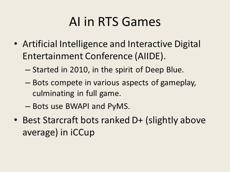 AI in RTS Games Artificial Intelligence and Interactive Digital Entertainment Conference (AIIDE).