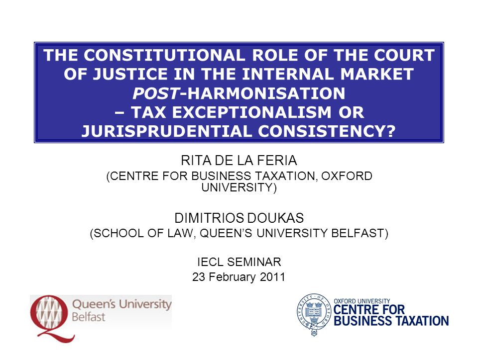 May 19, 2010Constitutional Role of CJ Post- Harmonisation Tax Exceptionalism or Jurisprudential Consistency.