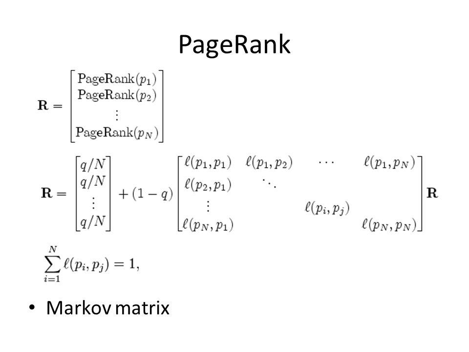 PageRank Markov matrix